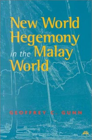 New World Hegemony in the Malay World